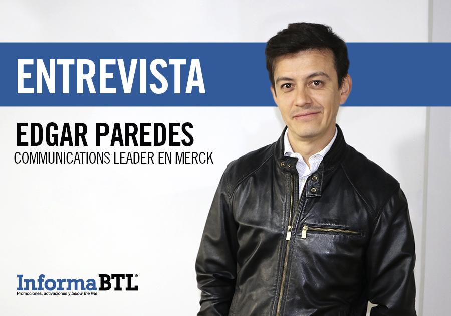Entrevista Edgar Paredes, Communications Leader de Merck