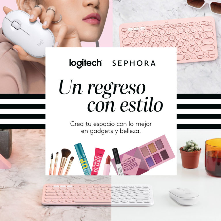 Logitech y Sephora se unen en #UnRegresoConEstilo