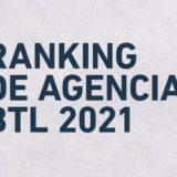 Ranking de Agencias BTL 2021